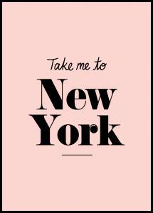 Take me to New York - Pink Poster