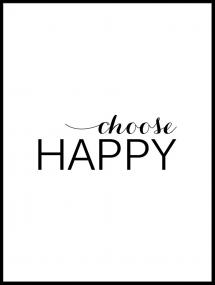 Choose happy - Svart Poster