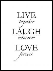 Live, laugh, love - Black Poster