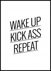 Wake up Kick ass Repeat - Poster